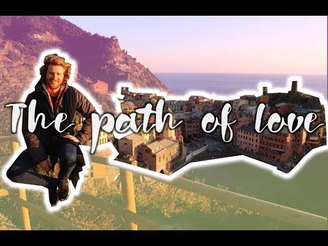 THE PATH OF LOVE | Cinque Terre, Italy