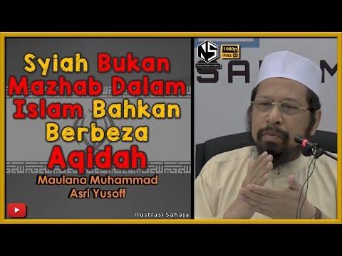 Sorotan Kuliah | Maulana Muhammad Asri Yusoff | Syiah Bukan Mazhab Dalam Islam Bahkan Berbeza Aqidah
