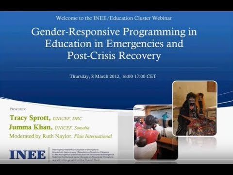 Gender-Responsive Programming in Education in Emergencies and Post-Crisis Recovery (Part 2)