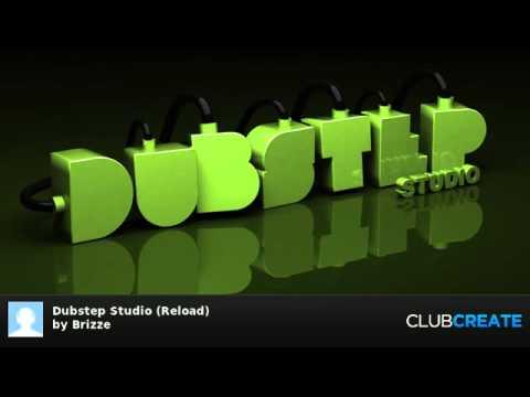 Dubstep Studio (Reload) by Brizze