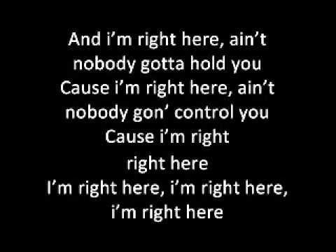 I'm right here Justin Bieber feat. Drake lyrics
