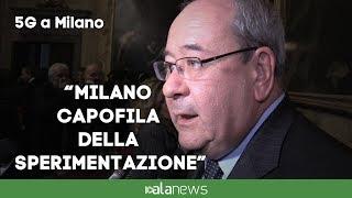 """5G, Giacomelli: """"Milano capofila della sperimentazione"""""""