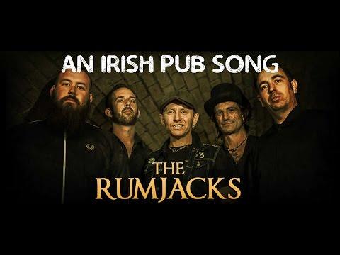 The Rumjacks - An Irish Pub Song +Lyrics
