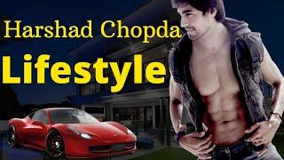 Harshad Chopda Lifestyle, Net worth, Girlfriend, Family,  House, Car, Biography 2020