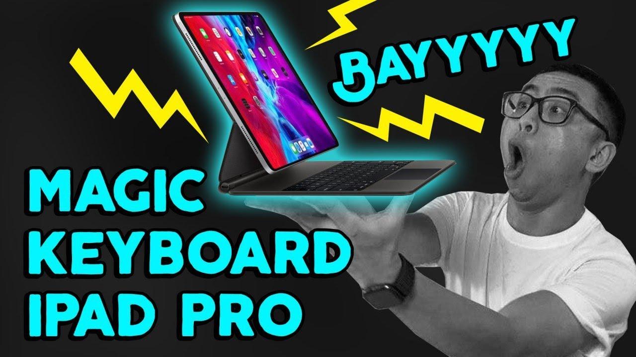 Bàn phím làm cho iPad biết bayyyyy (Magic Keyboard iPad Pro 2020)