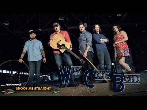 Wes Cook Band Shoot Me Straight