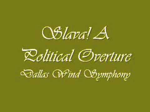 Slava! A Political Overture. Dallas Wind Symphony.