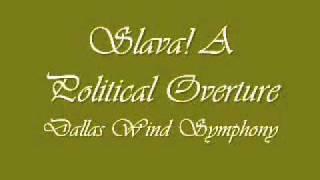 slava a political overture dallas wind symphony