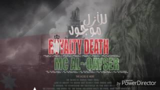 ROYALTY  DEATH -  للأزل مـوجوود  - MC::AL~QAysER -2017