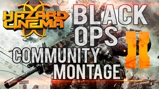 Hazard Cinema Black Ops 2 Community Montage by ZiiC