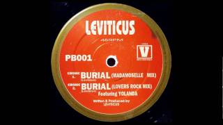 Leviticus Burial (Lovers Rock Mix)