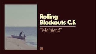 Rolling Blackouts Coastal Fever - Mainland
