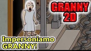 Granny 2D - Impersoniamo Granny! - Android - (Salvo Pimpo's)