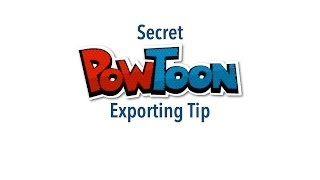 Secret PowToon Exporting Tip thumbnail