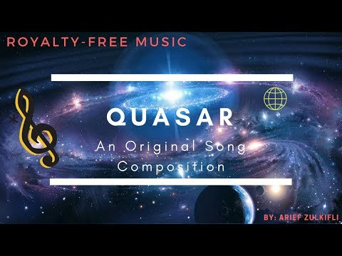 Quasar - An Original Song Composition