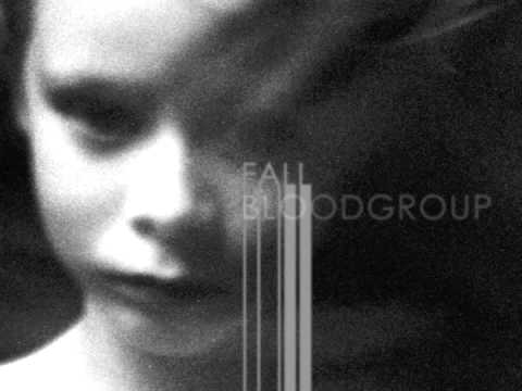 Bloodgroup - Fall
