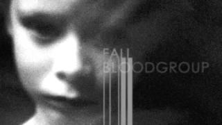 Bloodgroup - Fall
