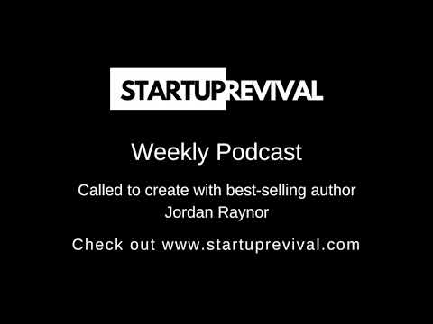 #11 Called to Create with Jordan Raynor | Startup Revival Podcast