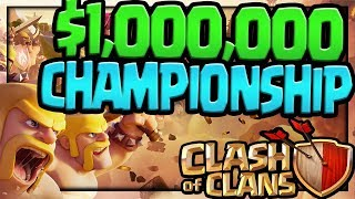 $1,000,000 Playing Clash of Clans! The Clash of Clans World Championship!