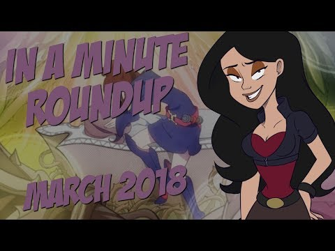 In A Minute Roundup - March 2018