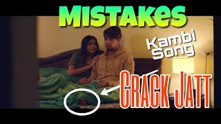 6 MISTAKES IN CRACK JATT SONG BY KAMBI RAJPURIA | NEW PUNJABI SONG  FULL VIDEO 2018