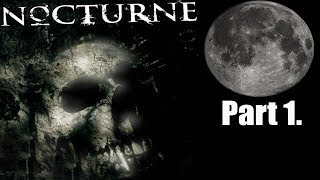 Nocturne walkthrough part 1. (Sentinels)