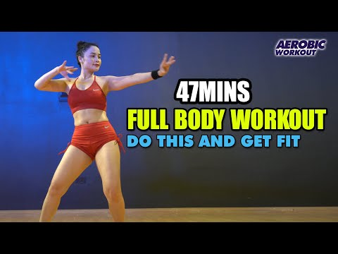 47 Mins Full Body Workout l Do This and Get Fit l Aerobic Workout