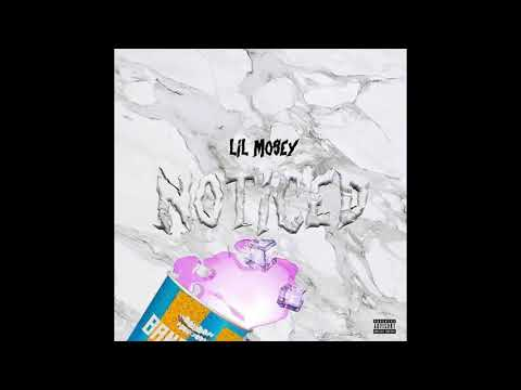 Lil Mosey: Noticed (1 Hour)