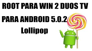 (Lollipop 5.0.2) ROOT+RECOVERY PARA WIN 2 DUOS TV (SM-G360BT)