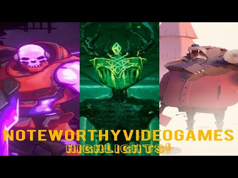 Noteworthy Video Games - Highlights 8/12/2019 |