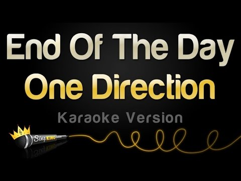 One Direction - End Of The Day (Karaoke Version)