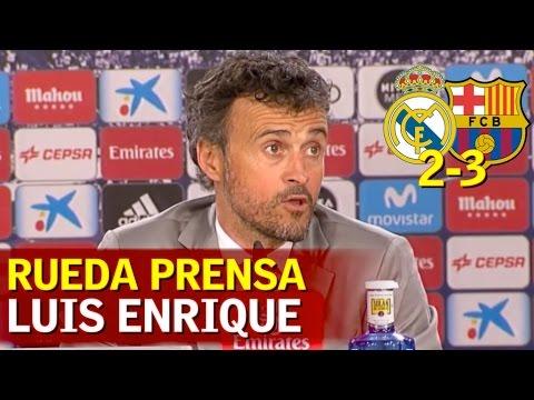 Real Madrid 2-3 Barcelona | Rueda de prensa de Luis Enrique | Diario AS