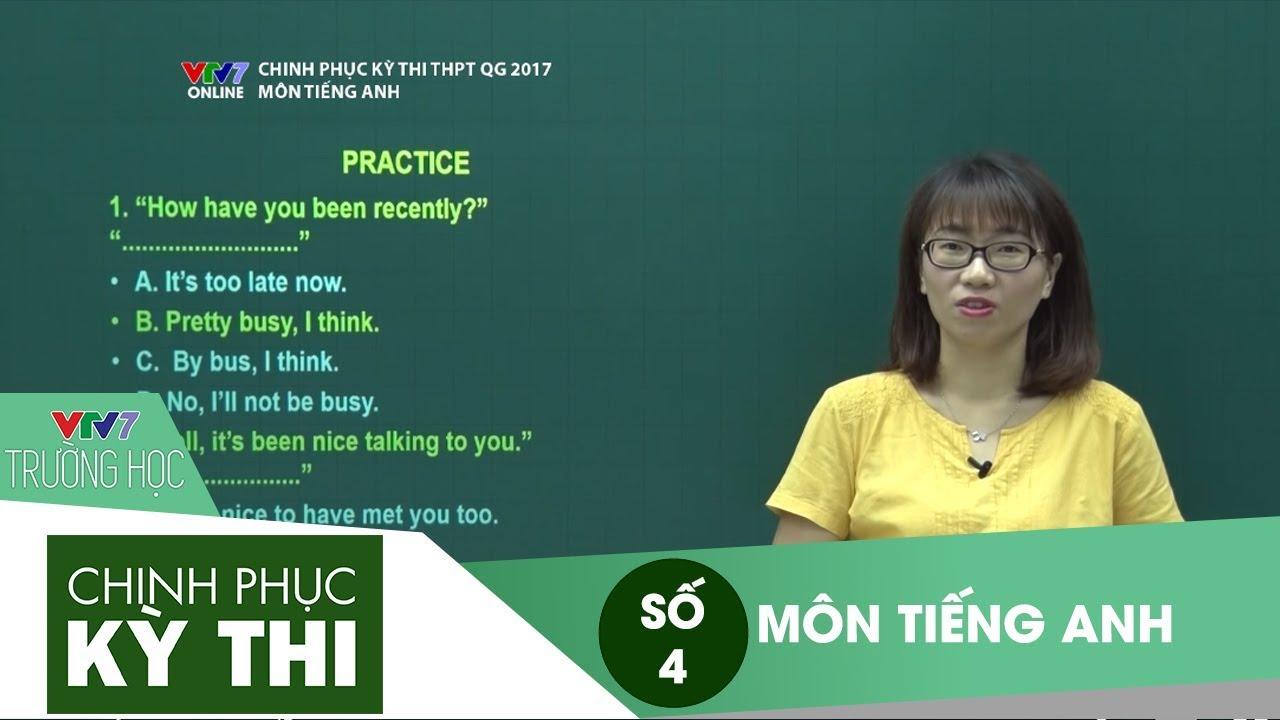 VTV7   Chinh phục kỳ thi   Tiếng Anh   Số 4   Chức năng giao tiếp