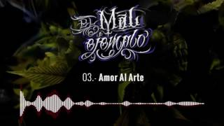 03-Amor Al Arte-Santa Grifa El Mal Ejemplo-VOL3#