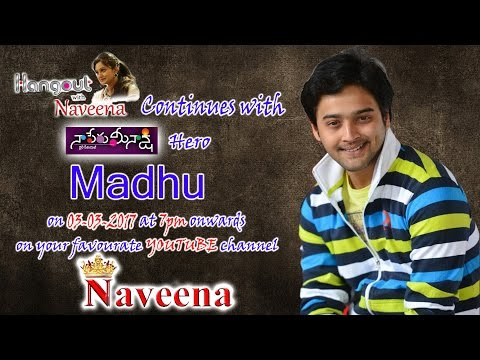 Naaperu Meenakshi Hero || Madhu Interview || promo || Hangout With Naveena
