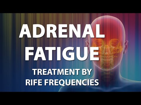 Adrenal Fatigue - RIFE Frequencies Treatment - Energy & Quantum Medicine with Bioresonance