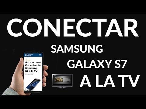 Así es como Conectas tu Samsung S7 a la TV