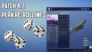 Fortnite Perk Re-rRoll Patch 4.2 Info