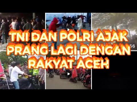 ACEH SIAP PRANG LAGI DENGAN TNI DAN POLRI # KALAU TIDAK DEMOKRASI