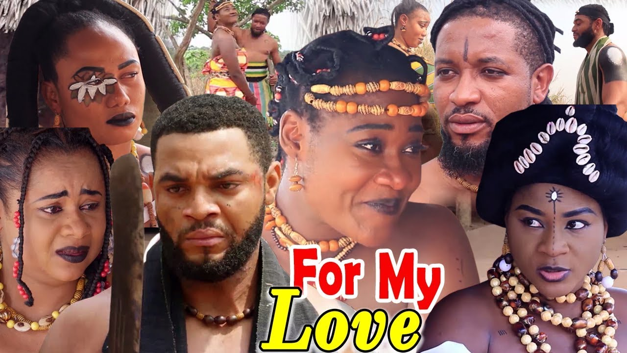 Download New Movie Alert ''FOR MY LOVE'' Season 1&2 (MERCY JOHNSON) 2019 Latest Nigerian Nollywood Movie