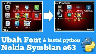 Download lagu Symbian os nokia e63 | Ganti font nokia e63 symbian dan instal python