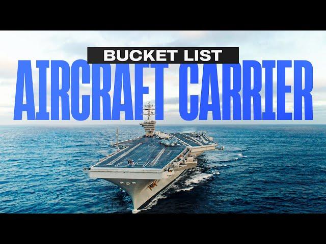 Bucket List: Aircraft Carrier