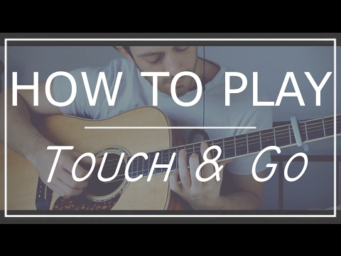 ( ED SHEERAN ) Touch and go | In depth tutorial | Accurate album version | GuitarGuy