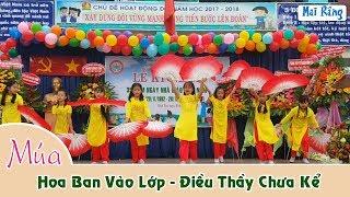Múa Chào Mừng Ngày Nhà Giáo Việt Nam 20 /11 (tt)| Trường Tiểu Học Ngô Quyền - Bình Tân | Mai Râng