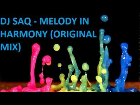 DJ SAQ-Melody In Harmony (Original Mix)