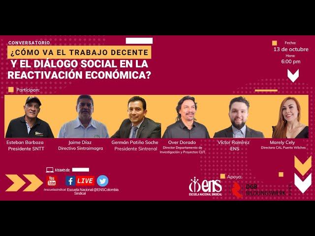 Conversatorio: ¿Cómo va el trabajo decente y el diálogo social en la reactivación  económica?