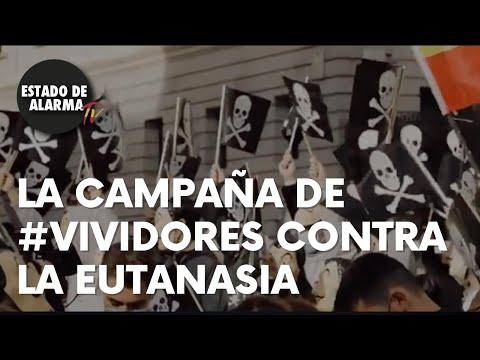 ¡VEAN la EXTRAORDINARIA campaña de #VIVIDORES a favor de la VIDA y contra la EUTANASIA!