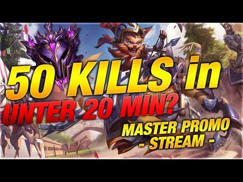 50 KILLS IN UNTER 20MIN!? Master Promo Stream [League of Legends]