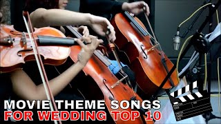 ▶️ Best Wedding Instrumental Songs | Top 10 Movie Theme Song For Wedding