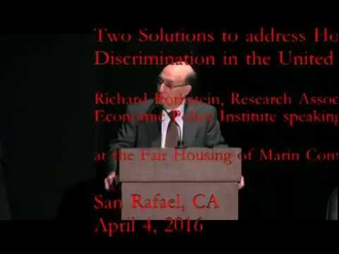 "Richard Rothstein ""Two solutions to end Segregation in Housing"""